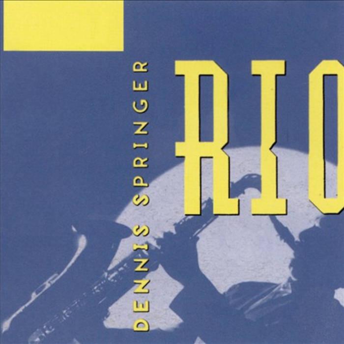Dennis-Springer-Rio